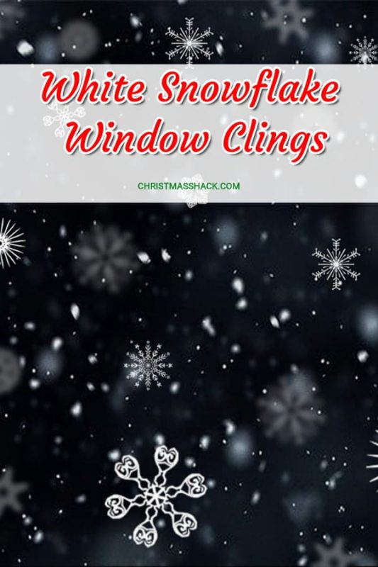 White Snowflake Window Clings | Beautiful Christmas Decorations for the home on a budget